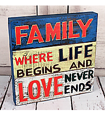 Family Where Life Begins And Love Never Ends Wood Wall Decor #10692-FAMILY-LOVE