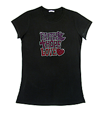 "Radiant ""Faith, Hope, Love"" Ladies Short Sleeve Fitted T-Shirt 5"" x 4.75"" Design 14174 * Choose Your Shirt Color"