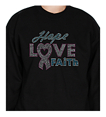 "Dazzling ""Hope, Love, Faith"" Heavy-weight Crew Sweatshirt 7"" x 8.75"" Design 14789 *Choose Your Shirt Color"