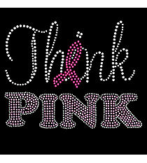"Dazzling ""Think Pink "" 8"" X 6.5"" Rhinestone Applique Iron-On #14790"