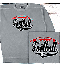 Football Dad Comfort Colors Adult Crew-Neck Sweatshirt #1566 *Personalize Your Text and Colors