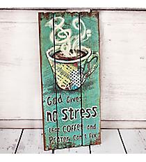 18 x 8 'God Gives No Stress' Wall Decor #23444