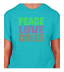 "Neon ""Peace Love Cheer"" Short Sleeve Relaxed Fit T-Shirt 8"" x 7.75"" Design 15252 *Choose Your Shirt Color"
