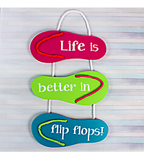 """Life is Better in Flip Flops!"" Wooden Sign #60339"