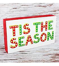 Tis The Season LED Block Sign #80740
