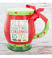 All I Want For Christmas Is You 16 oz. Footed Ceramic Mug #80874