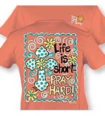 """Pray Hard!"" Coral T-Shirt #8118 *Choose Your Size"