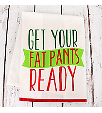 Get Your Fat Pants Ready Kitchen Towel #81275