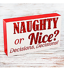 Naughty or Nice? Decisions, Decisions! Block Sign #81606 Salt & Pepper Set #81630