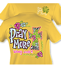 """Pray More"" Daisy T-Shirt #8525 *Choose Your Size"