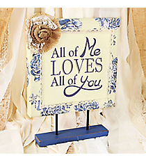 12.75 x 9.5 'All of Me Loves All of You' Floral Print Canvas Tabletop Sign #DFEM0014