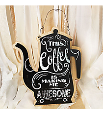 12 x 10 'This Coffee is Making Me Awesome' Coffee Pot Shaped Wood Sign #DFEW2032