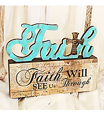 8.75 x 11.5 'Faith Will See Us Through' Distressed Tabletop Decor #DFEY0059