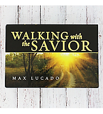 Walking with the Savior by Max Lucado Pocket Book #DL003