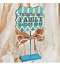 14 x 7.75 Friends and Family Gather Here Tabletop Sign #DSEK0033-A