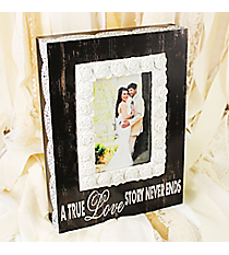 10.5 x 7.75 'A True Love Story Never Ends' 4x6 Photo Frame #DSER0069