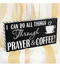 8 x 15.75 'Prayer & Coffee' Tabletop Decor #DSEZ6098