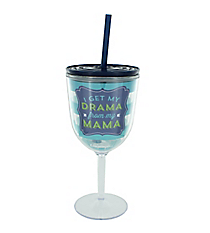 'Drama From My Mama' 13 oz. Double Wall Wine Glass with Straw #F149298