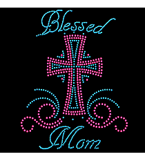 "Radiant ""Blessed Mom"" 8"" x 6"" Rhinestone Applique Iron-On INS03 *Personalize Your Colors"