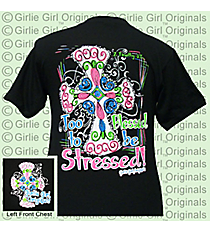 """Too Blessed to be Stressed"" Black T-Shirt *Choose Your Size"