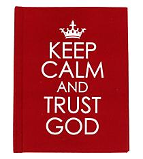 """Keep Calm and Trust God"" Book #GB034"