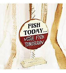 Bobber Shaped 'Fish Today' Sign #CSEM0038