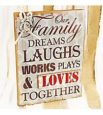 'Our Family Dreams, Laughs,...' Decorative Sign #CSEM0097