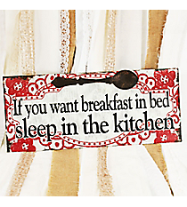 'If You Want Breakfast in Bed...' Wall Decor #CSET0156
