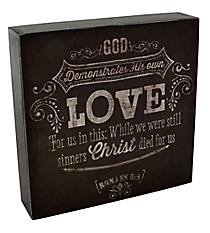 "6.25"" x 6.25"" Romans 5:8 Wall/Tabletop Decor #WBL004"