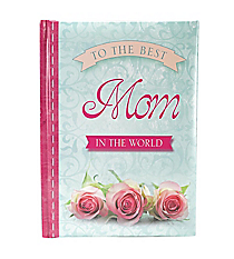 """To the Best Mom in the World"" Book #GB039"