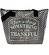 """Always Something to be Thankful For"" Insulated Lunch Tote #LUNCH-FTH-THK"