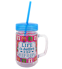 """Life is Better"" 22oz. Double Wall Mason Jar Tumbler with Straw #F137200"