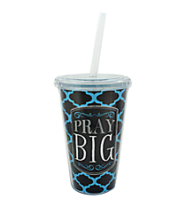"""Pray Big"" 16 oz. Double Wall Tumbler with Straw #SIP-FTH-BIG"
