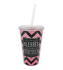 """Too Blessed to be Stressed"" 16 oz. Double Wall Tumbler with Straw #SIP-FTH-TOO"