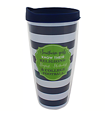 """Southern Girls"" 22 oz. Double Wall Tumbler with Straw #F132024"