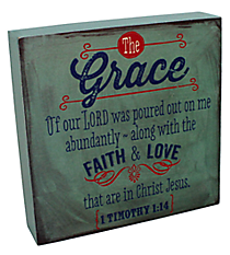 "6.25"" x 6.25"" 1 Timothy 1:14 Wall/Tabletop Decor #WBL003"